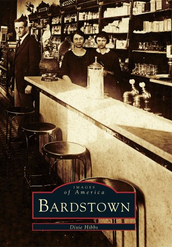 Bardstown (Images of America (Arcadia Publishing)): Dixie Hibbs