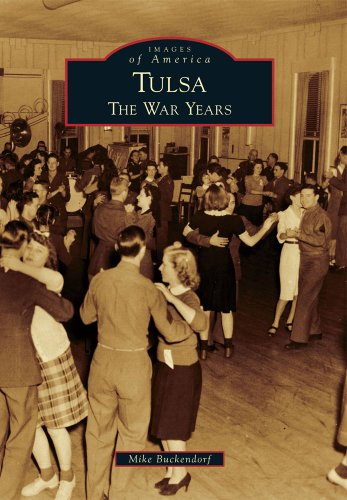 9780738590523: Tulsa: The War Years (Images of America)