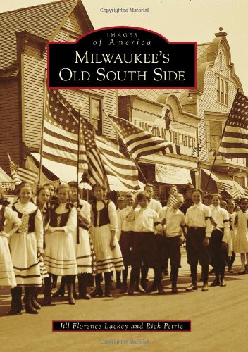 9780738590691: Milwaukee's Old South Side (Images of America)
