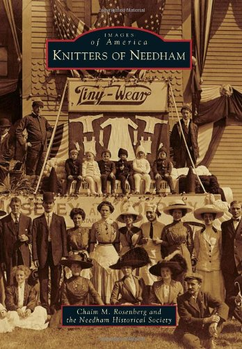 9780738591094: Knitters of Needham (Images of America)