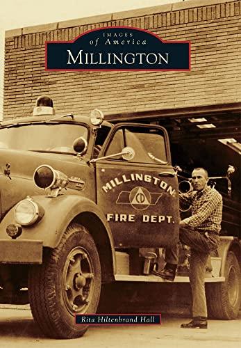 9780738591285: Millington (Images of America)