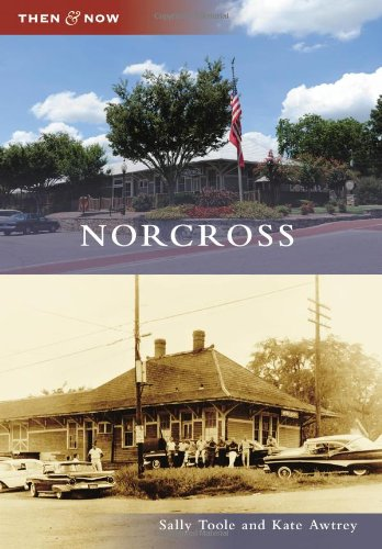 9780738591384: Norcross (Then & Now)