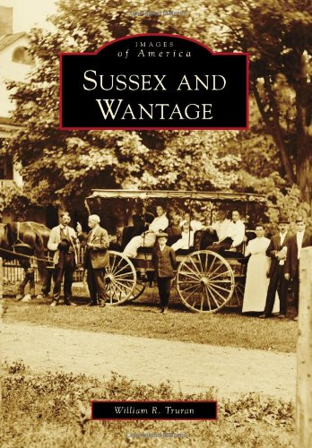 9780738591391: Sussex and Wantage (Images of America)