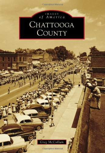 9780738591643: Chattooga County (Images of America)