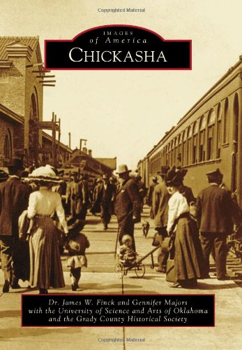9780738591797: Chickasha (Images of America)