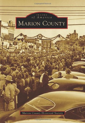 9780738591933: Marion County (Images of America)