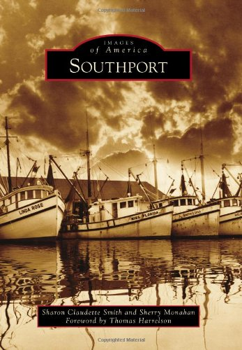 9780738592336: Southport (Images of America)
