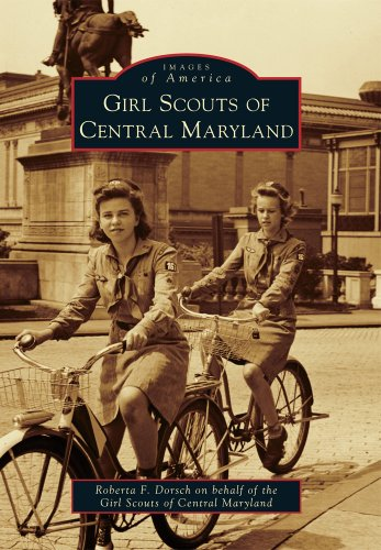 9780738592343: Girl Scouts of Central Maryland (Images of America)