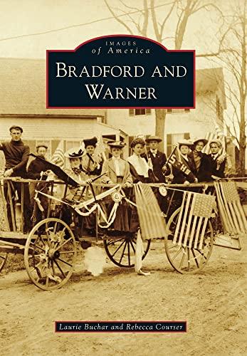 9780738592619: Bradford and Warner (Images of America)