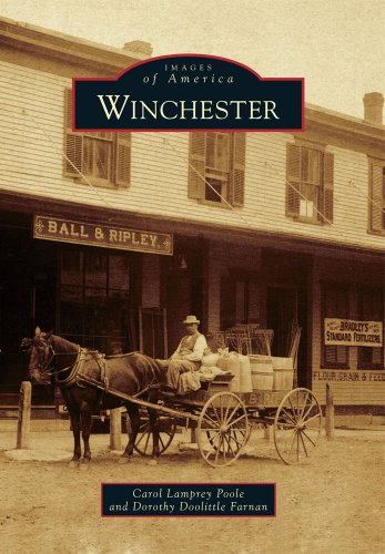 Winchester (Images of America): Carol Lamprey Poole