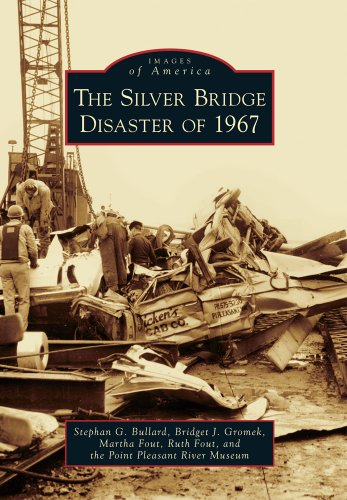 9780738592787: The Silver Bridge Disaster of 1967 (Images of America)