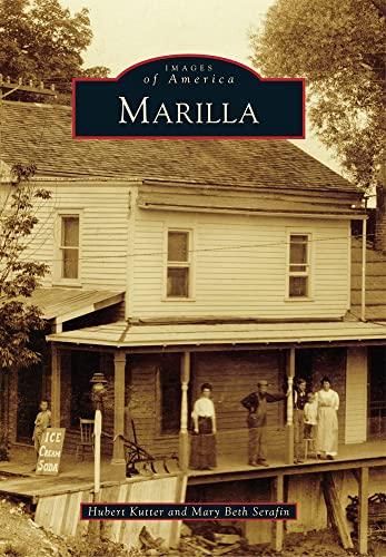 9780738592824: Marilla (Images of America)