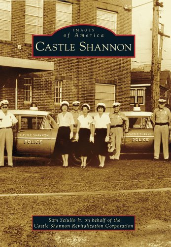 Castle Shannon (Images of America): Sam Sciullo Jr.