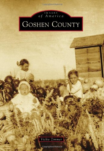 9780738593029: Goshen County (Images of America)