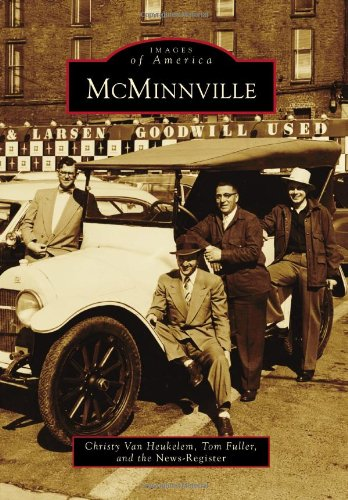 9780738593159: McMinnville (Images of America: Oregon)