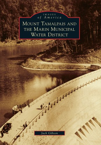 9780738593173: Mount Tamalpais and the Marin Municipal Water District (Images of America)