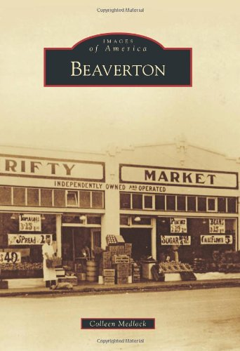 9780738593302: Beaverton (Images of America)