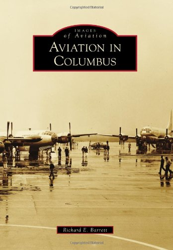 Aviation in Columbus: Barrett, Richard E.