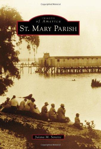 9780738593975: St. Mary Parish (Images of America)