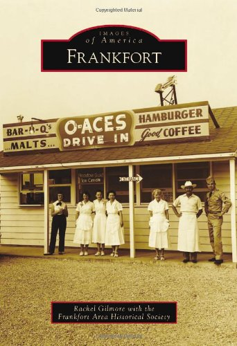 9780738594163: Frankfort (Images of America)