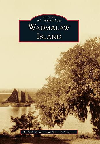 Wadmalaw Island: Adams, Michelle