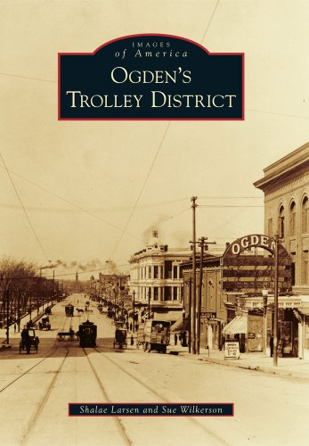 9780738595054: Ogden's Trolley District (Images of America)