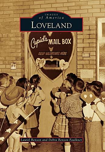 9780738595078: Loveland (Images of America)