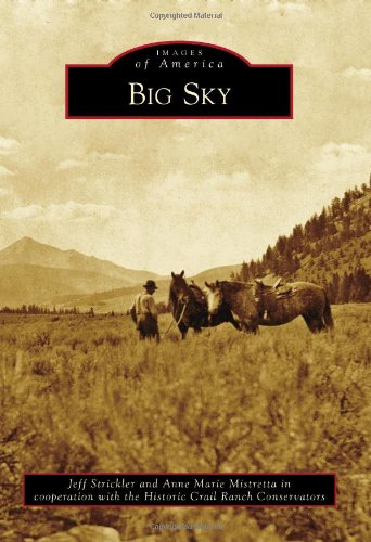 9780738595146: Big Sky (Images of America)
