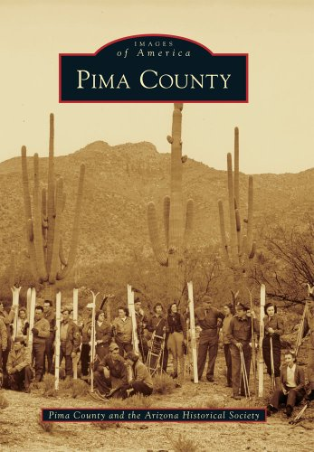 9780738595313: Pima County (Images of America)