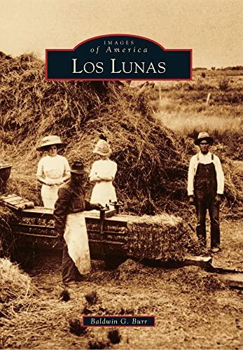 9780738595344: Los Lunas (Images of America)