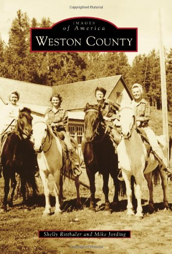 9780738595443: Weston County (Images of America)