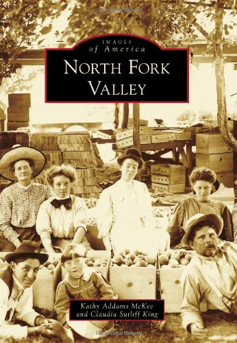 9780738595849: North Fork Valley (Images of America)