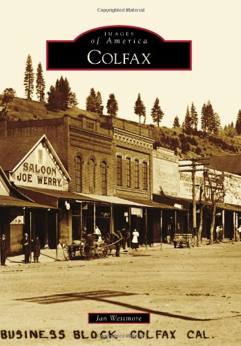 Colfax (Images of America): Jan Westmore