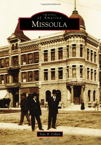 9780738596440: Missoula (Images of America)