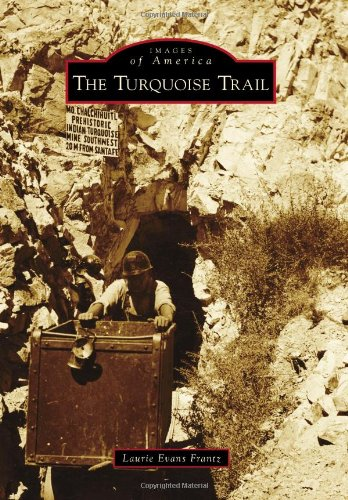 9780738596556: The Turquoise Trail (Images of America)
