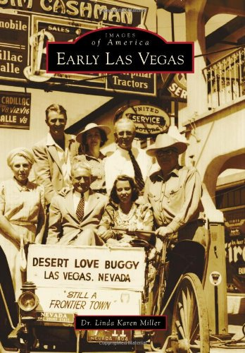9780738596570: Early Las Vegas (Images of America)