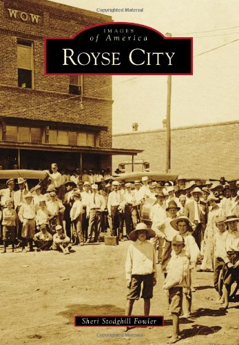 Royse City (Images of America): Sheri Stodghill Fowler
