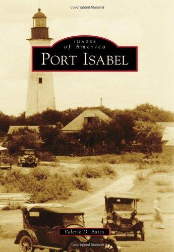 9780738596877: Port Isabel (Images of America)