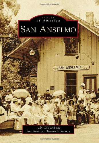 San Anselmo (Images of America): Judy Coy