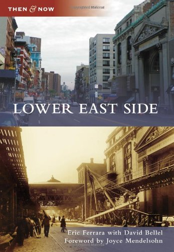 9780738597713: Lower East Side (Then and Now)