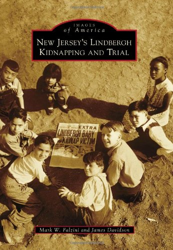 9780738597744: New Jersey's Lindbergh Kidnapping and Trial (Images of America)