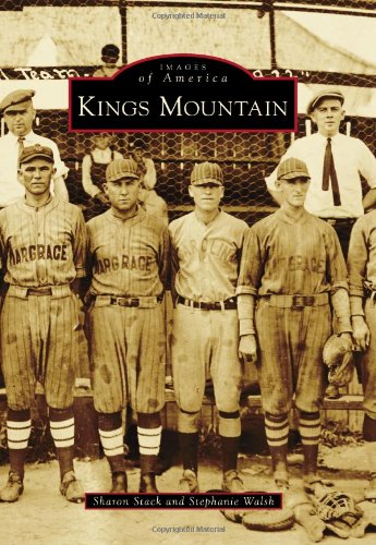 9780738597973: Kings Mountain (Images of America)
