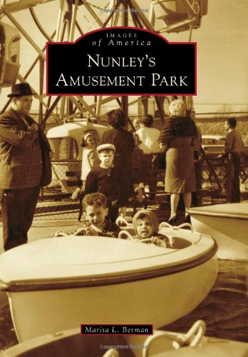 9780738598222: Nunley's Amusement Park (Images of America)