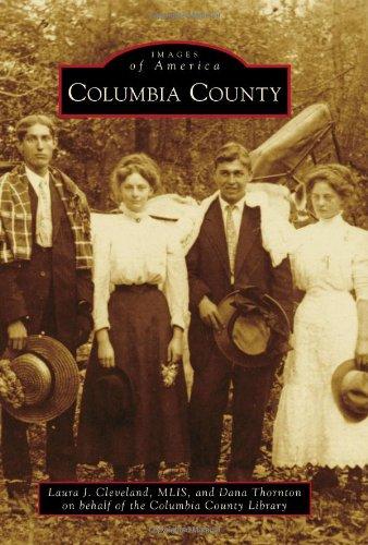 9780738598703: Columbia County (Images of America (Arcadia Publishing))