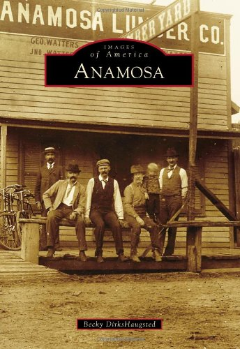 9780738598932: Anamosa (Images of America)