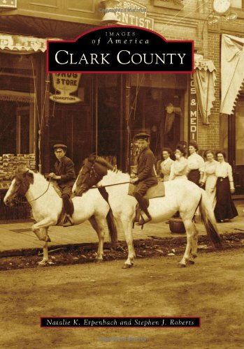 9780738598987: Clark County (Images of America)