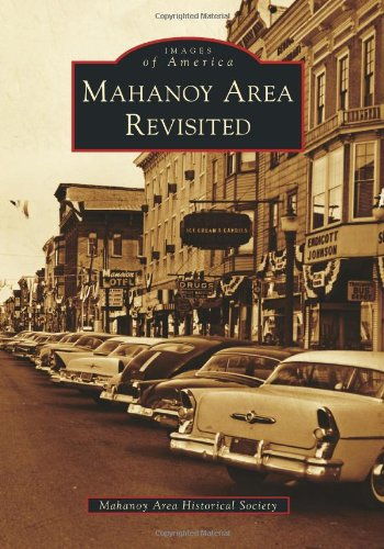 9780738599045: Mahanoy Area Revisited (Images of America)