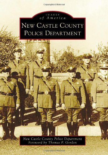 9780738599281: New Castle County Police Department (Images of America)