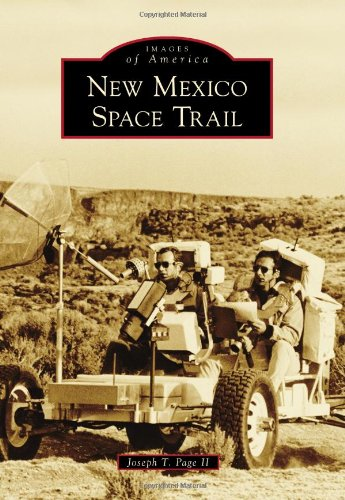 New Mexico Space Trail (Paperback): II Joseph T Page