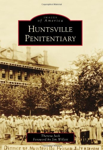 9780738599618: Huntsville Penitentiary (Images of America)
